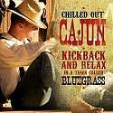 Cover of Chilled Out Cajun