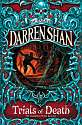 Cover of The Saga of Darren Shan 5 : Trials Of Death