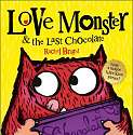 Cover of Love Monster And Lasr Chocolate