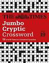 Cover of The Times Jumbo Cryptic Crossword Book 19: The world's most challenging cryptic