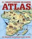 Cover of What's Where on Earth? Atlas: The World as You've Never Seen it Before
