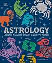 Cover of Astrology: Using the Wisdom of the Stars in Your Everyday Life