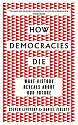 Cover of How Democracies Die: What History Reveals About Our Future