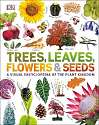 Cover of Trees, Leaves, Flowers & Seeds