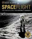 Cover of Spaceflight: The Complete Story from Sputnik to Curiosity