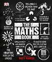 Cover of The Maths Book: Big Ideas Simply Explained