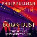 Cover of The Secret Commonwealth: The Book of Dust Volume Two