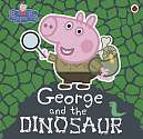 Cover of Peppa Pig: George and the Dinosaur