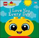 Cover of LEGO DUPLO I Love You Every Day!