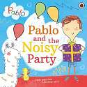 Cover of Pablo: Pablo and the Noisy Party