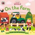 Cover of Little World: On the Farm: A push-and-pull adventure