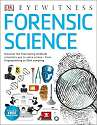 Cover of Forensic Science: Discover the Fascinating Methods Scientists Use to Solve Crime