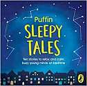 Cover of Puffin Sleep Stories: Ten stories to relax and calm busy young minds at bedtime