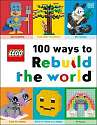 Cover of LEGO 100 Ways to Rebuild the World