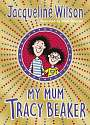 Cover of My Mum Tracy Beaker