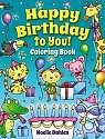 Cover of Happy Birthday to You! Coloring Book