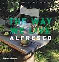 Cover of The Way We Live : Alfresco