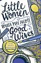 Cover of Little Women and Good Wives
