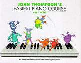 Cover of John Thompson's Easiest Piano Course Book 3