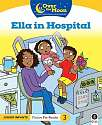 Cover of OVER THE MOON Ella in Hospital: Junior Infants Fiction Pre-Reader 3