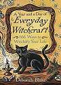 Cover of A Year and a Day of Everyday Witchcraft: 366 Ways to Witchify Your Life