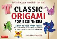 Cover of Classic Origami for Beginners Kit: 45 Easy-to-Fold Paper Models: Full-color Inst