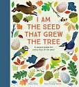 Cover of I Am the Seed That Grew the Tree