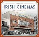 Cover of Irish Cinemas, History in Photographs