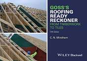 Cover of Goss's Roofing Ready Reckoner 5th Edition: From Timberwork to Tiles
