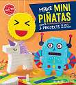 Cover of Make Mini Pinatas