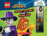 Cover of LEGO DC Super Heroes: The Super-Villain's Guide to Being Bad