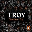 Cover of Troy: Our Greatest Story Retold