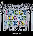 Cover of The Foggy, Foggy Forest