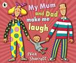 Cover of My Mum and Dad Make Me Laugh