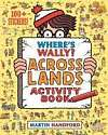 Cover of Where's Wally? Across Lands: Activity Book