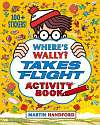 Cover of Where's Wally? Takes Flight: Activity Book