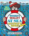 Cover of Where's Wally? At Sea: Activity Book