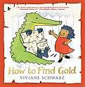 Cover of How to Find Gold