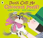 Cover of Don't Call Me Choochie Pooh!