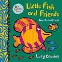Cover of Little Fish and Friends: Touch and Feel