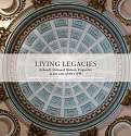 Cover of Living Legacies: Ireland's National Historic Properties in the care of the OPW