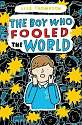 Cover of The Boy Who Fooled the World