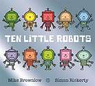Cover of Ten Little Robots