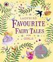 Cover of Ladybird Favourite Fairy Tales for Girls