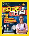 Cover of Code This! : Puzzles, Games, and Challenges for the Creative Coder in You