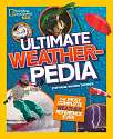 Cover of Ultimate Weatherpedia (National Geographic Kids)