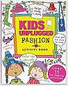 Cover of Kids Unplugged Fashion Activity Book