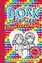 Cover of Dork Diaries: Crush Catastrophe