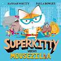 Cover of Superkitty versus Mousezilla