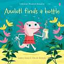 Cover of Axolotl Finds a Bottle